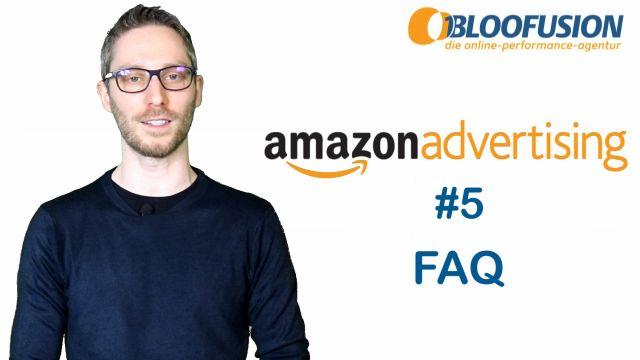 Amazon Advertising: 5 typische Fragen [Folge 5]