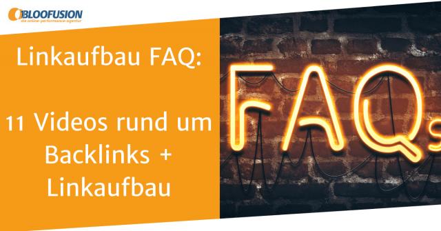 Das Linkaufbau FAQ: 11 Fragen rund um Backlinks
